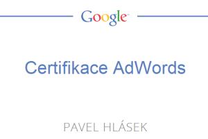 Certifikace AdWords Pavel Hlásek